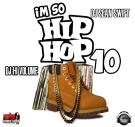Im So Hip Hop Vol.10