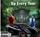 Up Every Year Prod By The Kid Frankie
