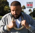 DJ KHALED -FOR FREE (CLEAN) FEAT DRAKE