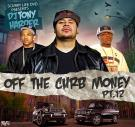 SCURRY LIFE DVD PRESENTS DJ TONY HARDER OFF THE CURB MONEY PT 12