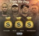 #NerveDjs @MarkTooSharp87 & Big Bo @AllInnEnt Triple My Bag feat Boosie & Ray Jr