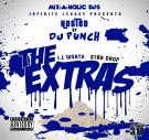 Ifinite Legacy/Mixaholicdjs Presents: IL Worth  The Extras  (The Mixtape)
