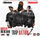 Trap Nation 2 Hosted by @BigShane337