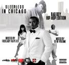 Sleepless In Chicago Bad Boy Hip Hop Edition