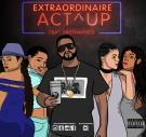 Extraordinaire-ACT UP