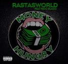 RastasWorld-MONEY HUNGRY