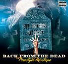 Back From The Dead Freestyle Mixtape