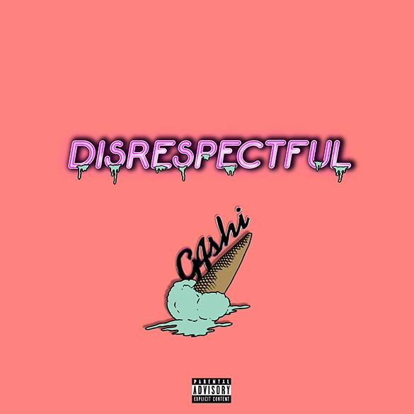 DISRESPECTFUL TÉLÉCHARGER G4SHI
