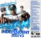 DJ TONY HARDER PRESENTS THE INDEPENDENT PARTY MIX TAPE V3