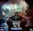 RISE OF A GENERAL (Hosted By DJ Johnny' O)