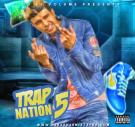 Trap Nation 5