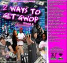 DJ TONY HARDER PRESENTS 2 WAYS TO GET GWOP 8