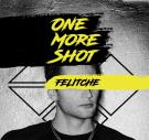 Felitche-One More Shot DJ Service Pack