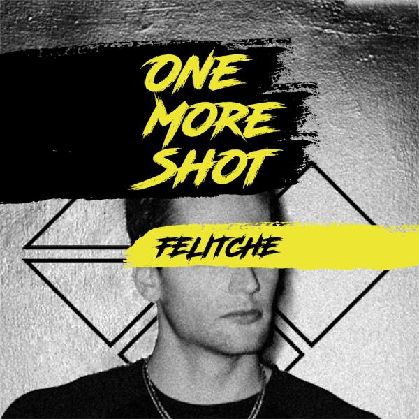 Felitche-One More Shot DJ Service Pack by - Uploaded By