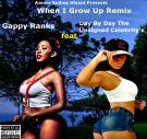 When I Grow Up Remix Gappy Ranks feat Day By Day