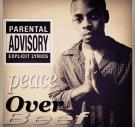 Peace Over Beef The Album