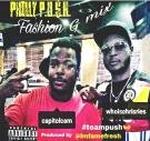 Philly P.U.$.H. Fashion G-mix