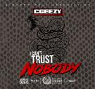 I Cant Trust Nobody (Dirty)