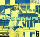 Live My Life (Dirty)