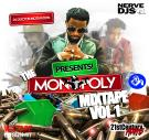THE MONOPOLY MIXTAPE VOL. 1