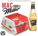 Mac And A Miller