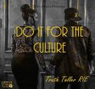 Do It For The Culture (Radio)
