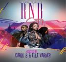 DJGWEB PRESENTS RNB CITY HOSTED BY CARDI B & ELLE VARNER