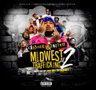 Dj Gweb & Big Heff presents Midwest Trafficking vol 2 Hosted By Doe Boy & Qmoney