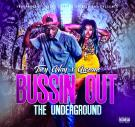 Bussin Out the Underground Vol. 9