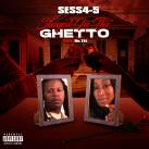 Sess 4-5-Stayed In The Ghetto (feat. MsTee)